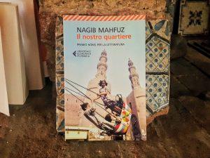 """""""Il nostro quartiere"""" di Nagib Mahfuz"""