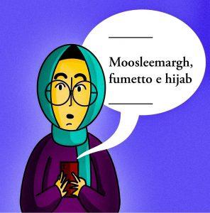 Moosleemargh, fumetto e hijab