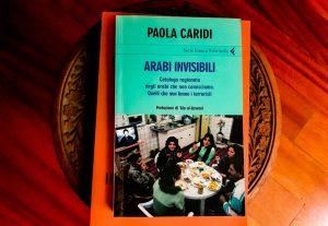 """""""Arabi Invisibili"""" di Paola Caridi"""