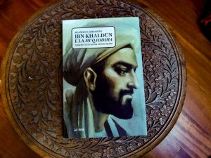 """Ibn Khaldun and the Muqaddimah"" by Massimo Campanini"
