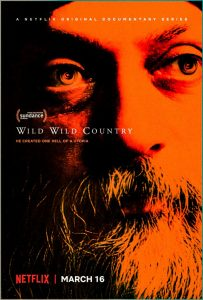Wild Wild Country, the series on Osho
