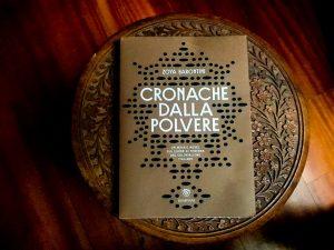"""""""Cronache dalla polvere"""" by Zoya Barontini"""