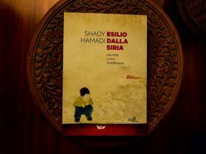"""""""Esilio dalla Siria"""" by Shady Hamadi"""
